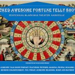 Wicked Awesome Fortune Telly Show!